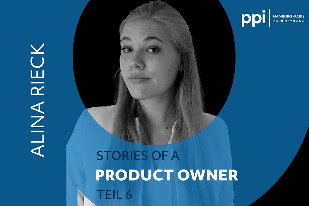 Tagebuchauszug eines Product Owners – Teil 6 mit Alina Rieck